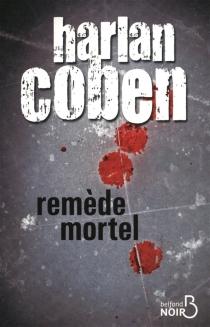 Remède mortel - HarlanCoben