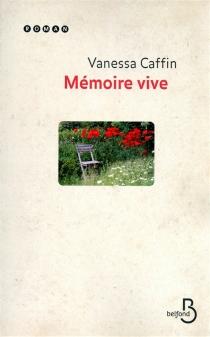 Mémoire vive - VanessaCaffin