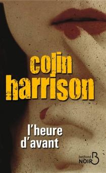 L'heure d'avant - ColinHarrison