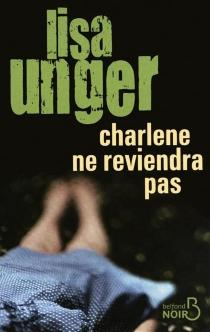 Charlene ne reviendra pas - LisaUnger