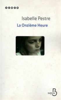 La onzième heure - IsabellePestre
