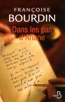 Dans les pas d'Ariane - FrançoiseBourdin