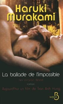 La ballade de l'impossible - HarukiMurakami