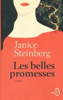 Les belles promesses - Janice Steinberg