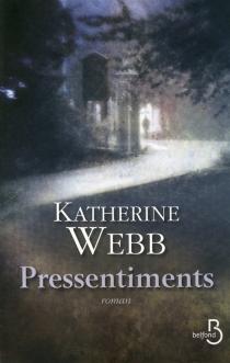 Pressentiments - KatherineWebb