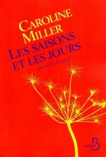 Les saisons et les jours - CarolineMiller