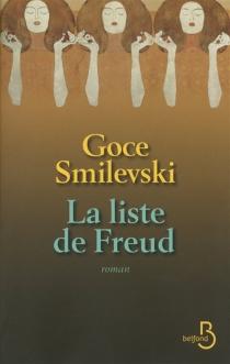 La liste de Freud - GoceSmilevski