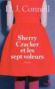 Sherry Cracker et les sept voleurs - D. J.Connell