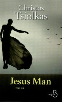 Jesus man - ChristosTsiolkas