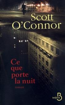 Ce que porte la nuit - ScottO'Connor