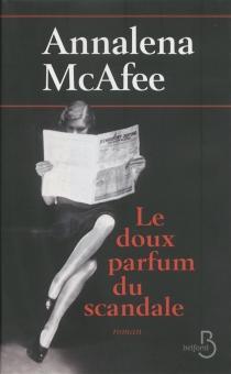 Le doux parfum du scandale - AnnalenaMcAfee