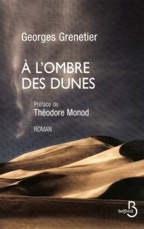 A l'ombre des dunes - GeorgesGrenetier