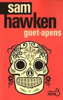 Guet-apens - SamHawken