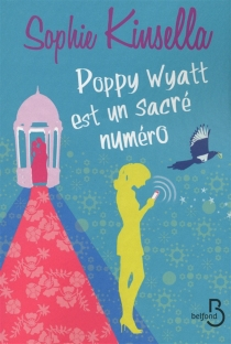 Poppy Wyatt est un sacré numéro - SophieKinsella