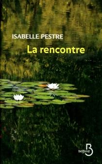 La rencontre - IsabellePestre