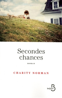 Secondes chances - Charity Norman