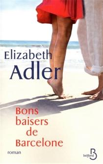 Bons baisers de Barcelone - ElizabethAdler