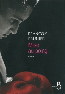 Mise au poing - FrançoisPrunier