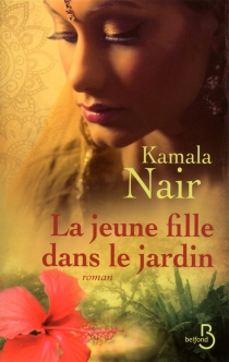 La jeune fille dans le jardin - KamalaNair