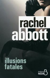 Illusions fatales - RachelAbbott