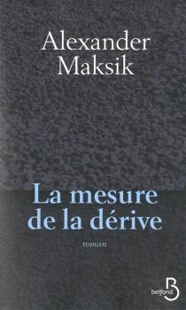 La mesure de la dérive - AlexanderMaksik
