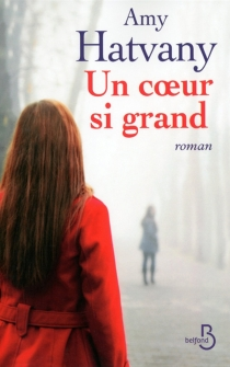 Un coeur si grand - Amy Hatvany