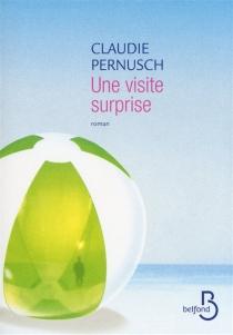 Une visite surprise - ClaudiePernusch