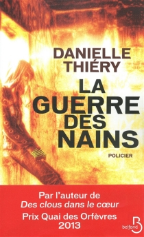 La guerre des nains : policier - DanielleThiéry