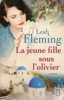 La jeune fille sous l'olivier - LeahFleming