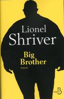 Big brother - LionelShriver