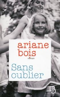 Sans oublier - ArianeBois