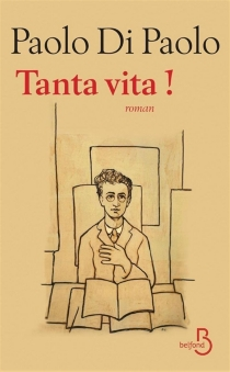 Tanta vita ! - PaoloDi Paolo
