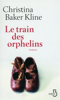 Le train des orphelins - Christina BakerKline
