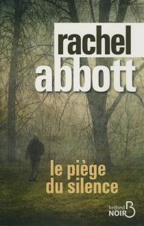 Le piège du silence - RachelAbbott