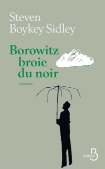 Borowitz broie du noir - Steven BoykeySidley