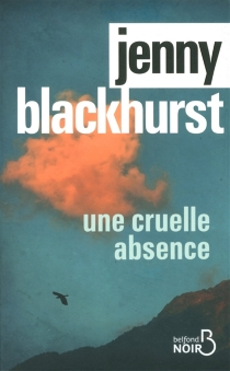 Une cruelle absence - JennyBlackhurst