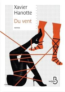 Du vent - XavierHanotte