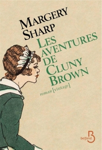 Les aventures de Cluny Brown - Margery Sharp