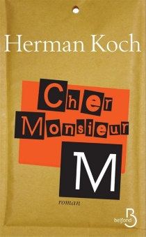 Cher Monsieur M. - Herman Koch
