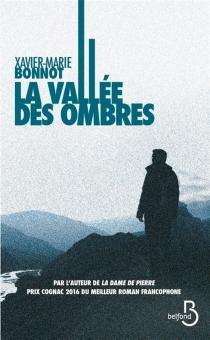 La vallée des ombres - Xavier-MarieBonnot