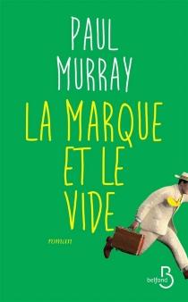 La marque et le vide - PaulMurray