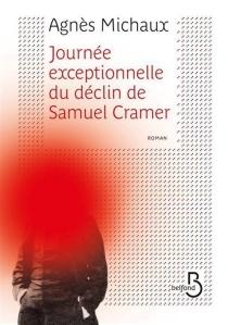 Journée exceptionnelle du déclin de Samuel Cramer - AgnèsMichaux