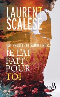 Une enquête de Samuel Moss - LaurentScalese