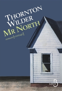 Mr North - Thornton Wilder