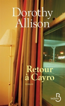 Retour à Cayro - DorothyAllison