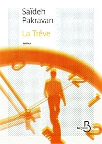 La trêve - SaïdehPakravan