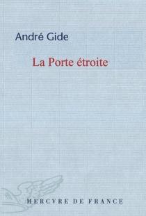 La porte étroite - AndréGide