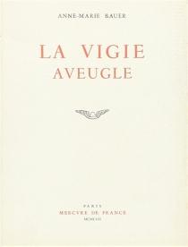 La vigie aveugle - Anne-MarieBauer