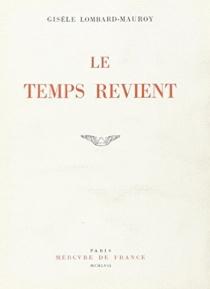 Le temps revient - GisèleLombard-Mauroy
