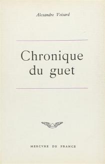 Chronique du guet - AlexandreVoisard